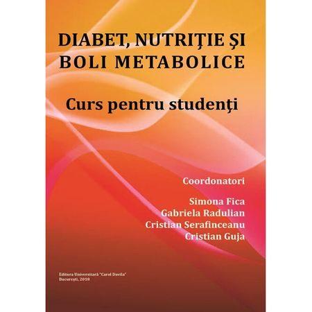 Diabet, nutritie si boli metabolice - Prof. Simona Fica