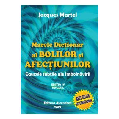 Marele Dictionar al Bolilor si Afectiunilor(ed. 2019)