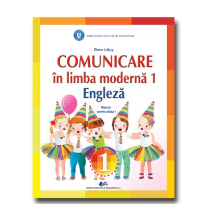 Comunicare in limba moderna(engleza)-Manual pentru clasa I