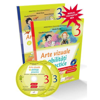 Arte vizuale si abilitati practice-Manual pentru clasa III(sem. I+II)