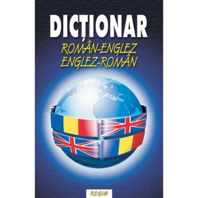 Dictionar englez-roman, roman-englez