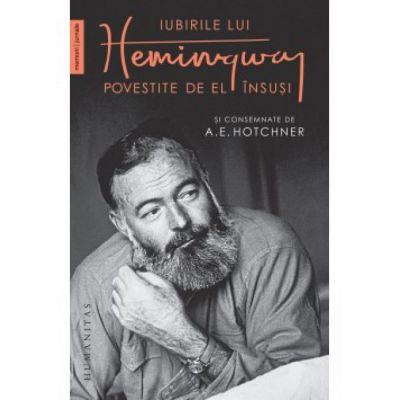 Iubirile lui Hemingway