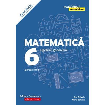 Mate 2000 Consolidare - Culegere pentru clasa VI sem. II (ed. 2020)