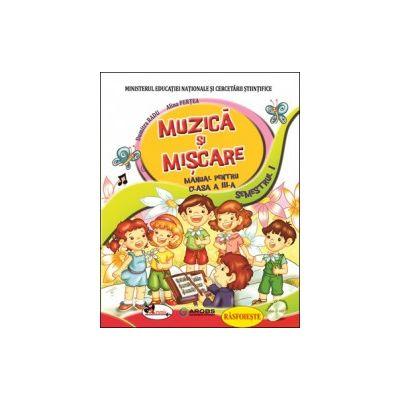 Muzica si miscare-Manual pentru clasa III(sem. I+II)