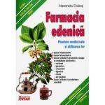 Farmacia edenica. Plantele medicinale si utilizarea lor-Alexandru Dobos