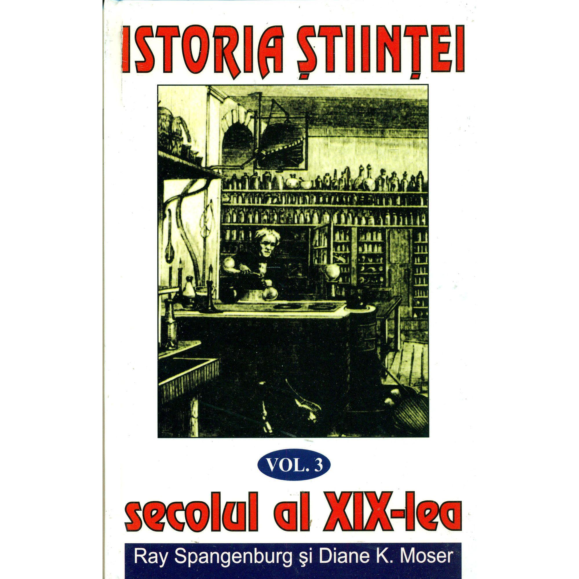 Istoria stiintei vol. 3|Secolul al XIX-lea