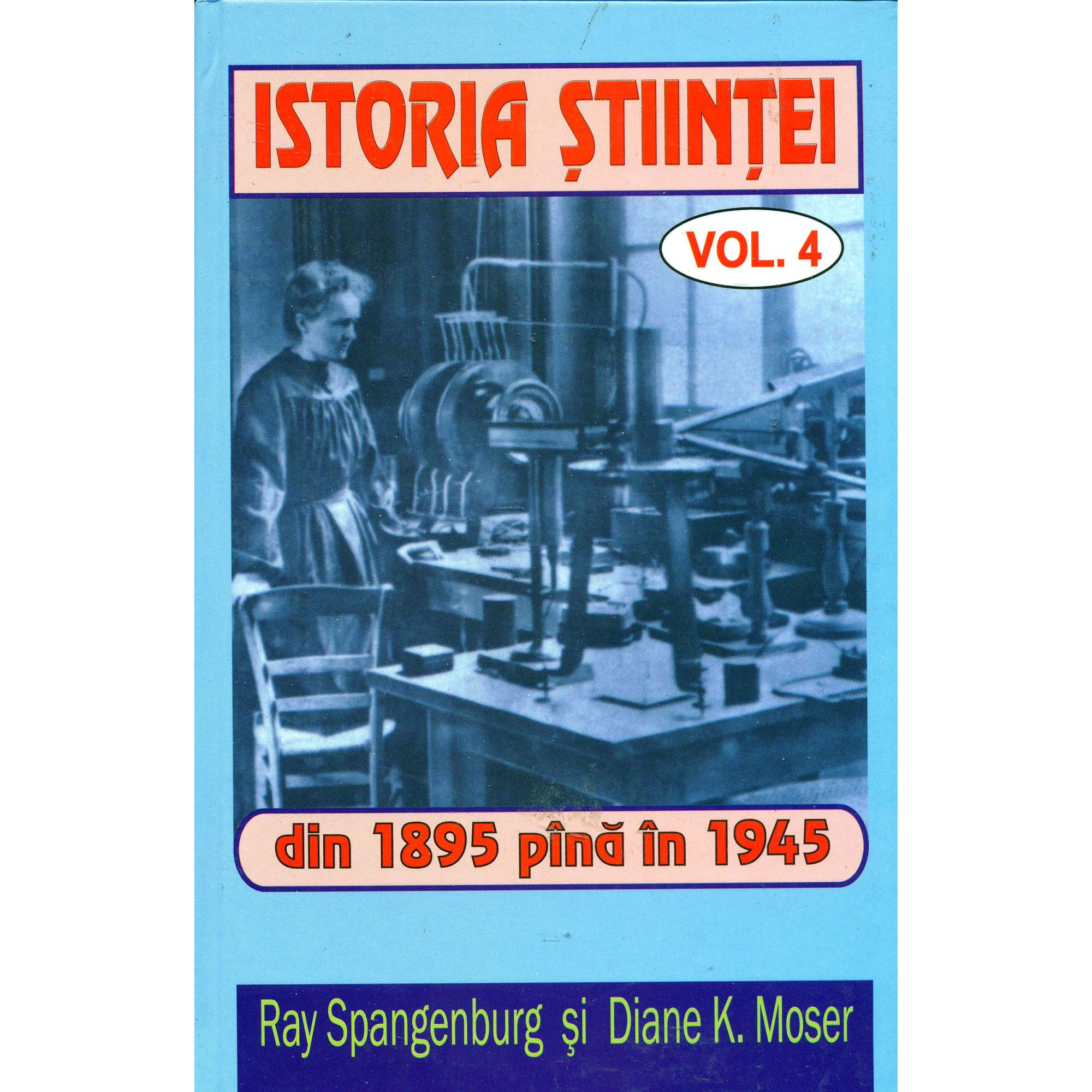 Istoria stiintei vol. 4|Din 1895 pana in 1945