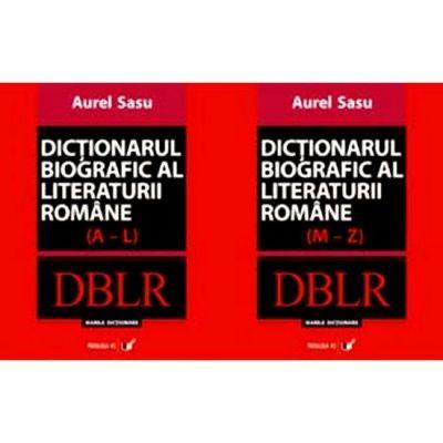 Dictionarul biografic al literaturii romane( set 2 volume )