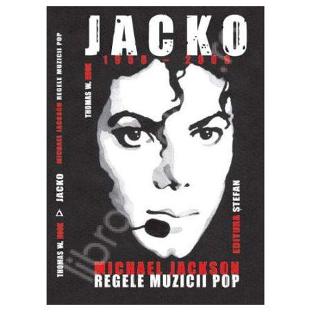 JACKO (1958-2009) - Michael Jackson, Regele Muzicii Pop