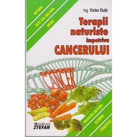 Terapii naturiste impotriva cancerului-Victor Duta