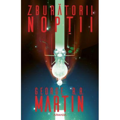Zburatorii noptii (editie revizuita)-George R. R. Martin