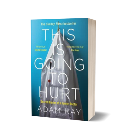 This is Going to Hurt - Adam Kay (Paperback)
