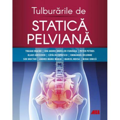 Tulburarile de statica pelviana - Dr.Traian Enache