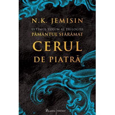 Cerul de piatra | Pamantul sfarmat (vol.3) - N.K. Jemisin