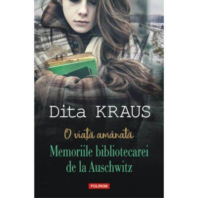 O viata amanata - Dita Kraus