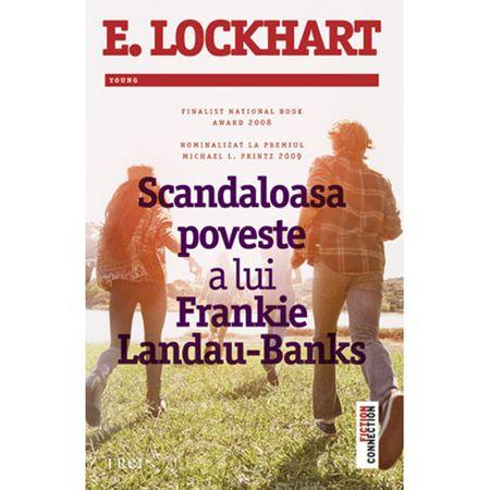 Scandaloasa poveste a lui Frankie Landau-Banks - E.Lockhart