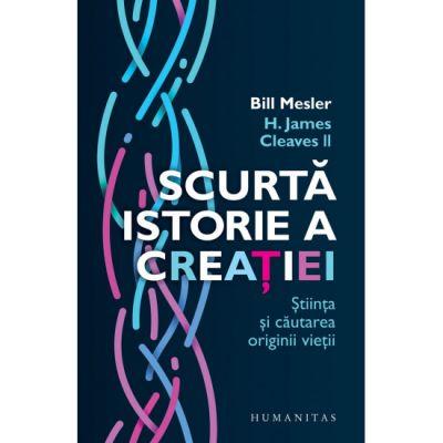 Scurta istorie a creatiei - Bill Mesler