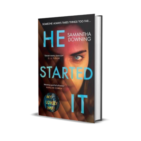 He Started It (Hardcover) - Samantha Downing