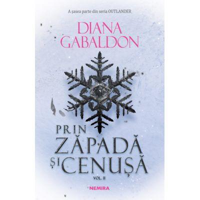 Prin zapada si cenusa vol.2 ( Seria Outlander ) - Diana Gabaldon