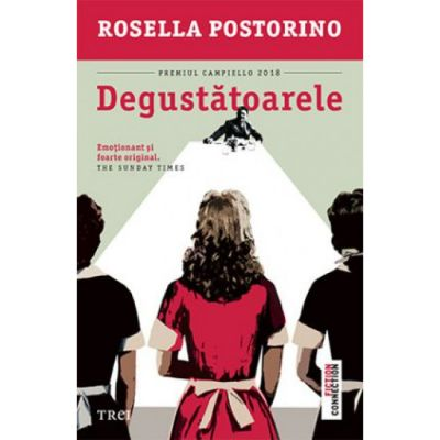 Degustatoarele - Rosella Postorino