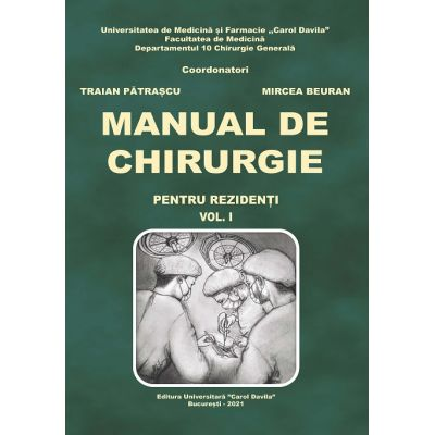 Manual de chirurgie (pentru rezidenti) vol.1 - Mircea Beuran