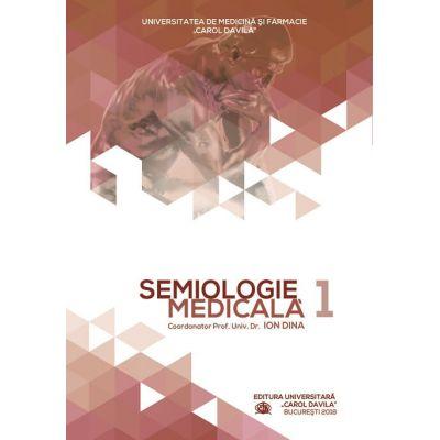 Semiologie medicala | Vol.1 - Prof.Dr.Ion Dina