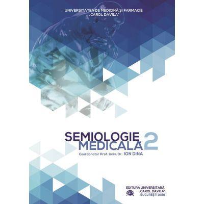 Semiologie medicala | Vol.2 - Prof.Dr.Ion Dina